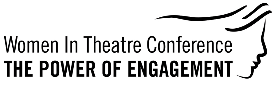 Women In Theatre Conference Power of Engagement