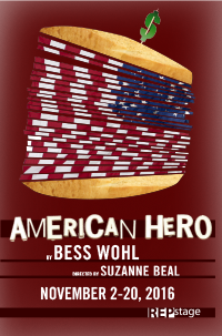 """American Hero"" by Bess Wohl Directed by Suzanne Beal REGIONAL PREMIERE November 2–20, 2016 Studio Theatre"