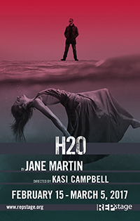 """H2O"" by Jane Martin Directed by Kasi Campbell February 15 – March 5, 2017 Studio Theatre"