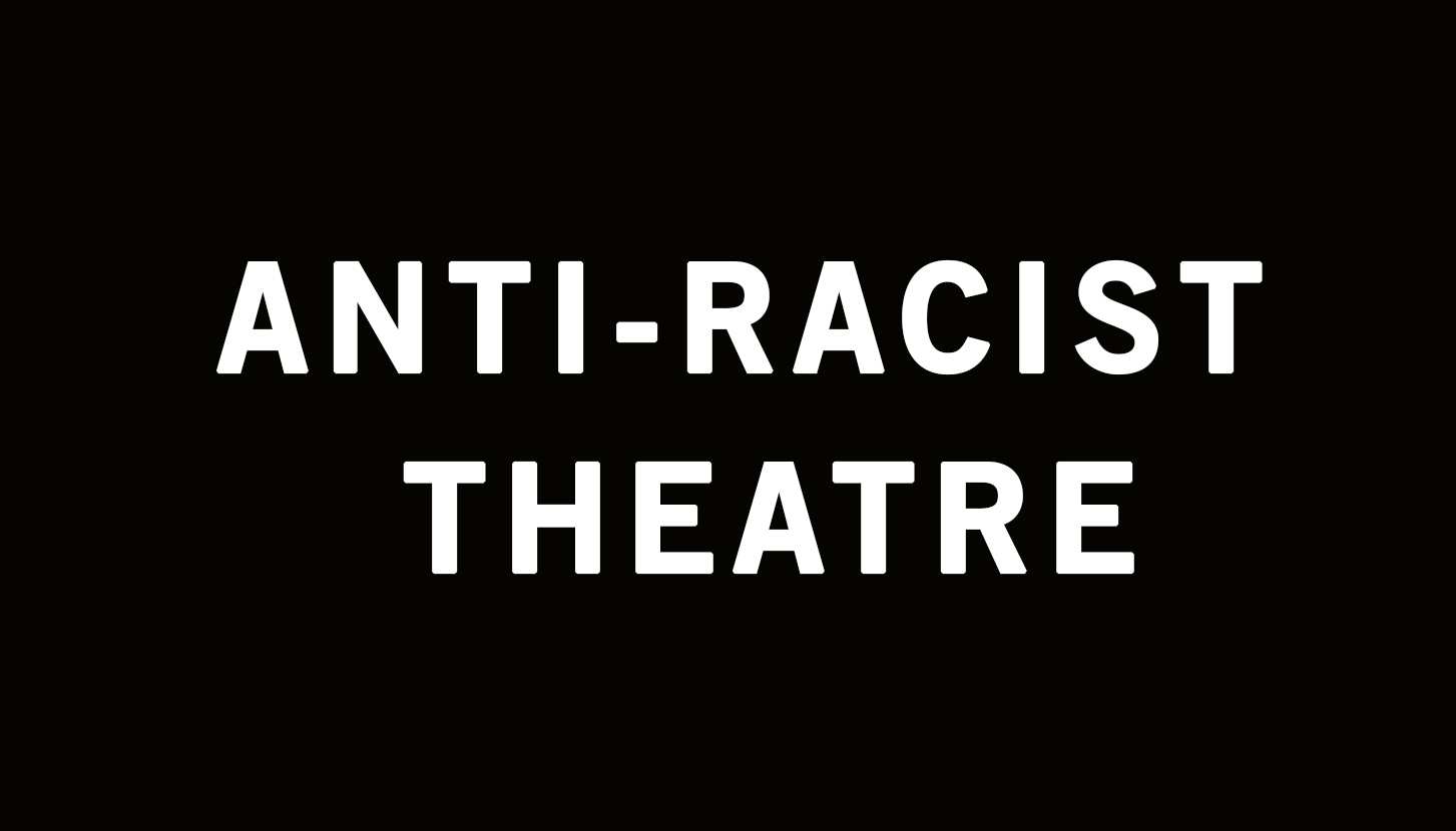 Anti-Racist Theatre